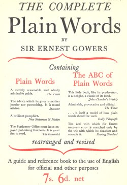 the history of english  late modern english c   present sir ernest gowers the complete plain words